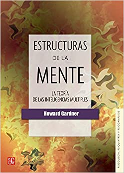 Book Estrucuras de la mente. La teoría de las inteligencias múltiples (Psicologia, Psiquiatria y Psicoanalisis) (Spanish Edition)