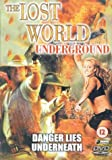 The Lost World: Underground [DVD]