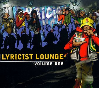 Lyricist Lounge, Vol. 1 [Vinyl]