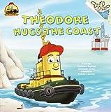 Theodore Hugs the Coast, Kerry Milliron, 0375802827