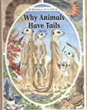 Why Animals Have Tails, Renne, 0836827163