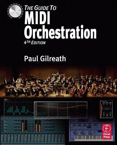 the guide to midi orchestration 4e paul gilreath 9780240814131 rh amazon com guide to midi orchestration pdf download the guide to midi orchestration 3rd edition pdf
