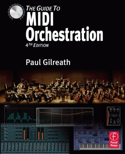 The Guide to MIDI Orchestration 4e by MusicWorks