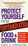 Protect Yourself from Contaminated Food and Drink, Carol Turkington, 0345428986