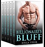 The Billionaire's Bluff (The Complete Romance Series) (An Alpha Billionaire Romance)