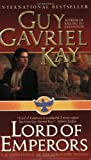 Lord of Emperors, Guy Gavriel Kay, 0061020028