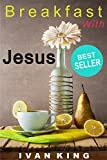 Best Sellers: Breakfast With Jesus   (A young man has Breakfast With Jesus Christ and discovers the meaning of life)