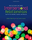 Researching Interpersonal Relationships 1st Edition