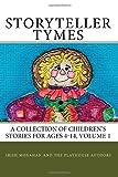StoryTeller Tymes, Irish Monahan and Raeni Waters, 1448675944
