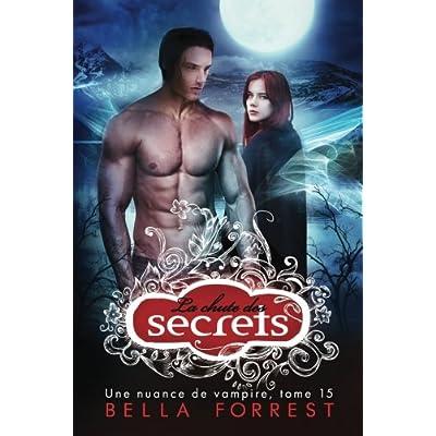 Une nuance de vampire 15: La chute des secrets (Volume 15) (French Edition)