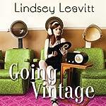Going Vintage | Lindsey Leavitt
