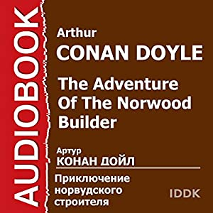 The Adventure of the Norwood Builder [Russian Edition] Audiobook