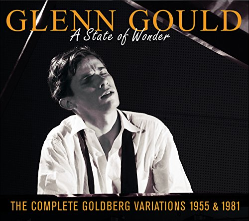 Glenn Gould: A State of Wonder...