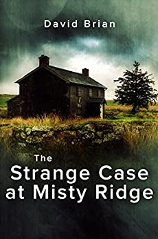 The Strange Case at Misty Ridge by [Brian, David]