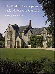 The English Parsonage in the Early Nineteenth Century