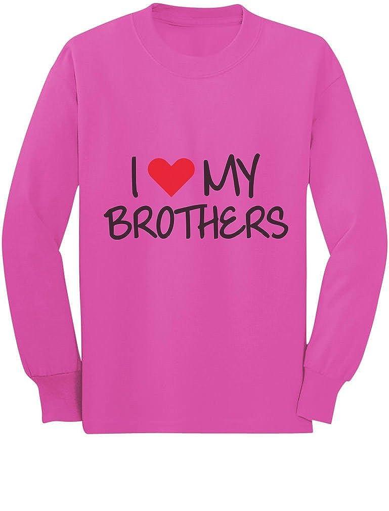 I Love My Brothers Siblings Gift Toddler//Kids Long Sleeve T-Shirt 2T Pink TeeStars