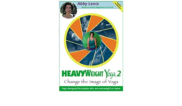 HeavyWeight Yoga 2: Change the Image of Yoga: Amazon.es ...