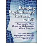 img - for Bringing Psychotherapy Research to Life : Understanding Change Through the Work of Leading Clinical Researchers(Hardback) - 2010 Edition book / textbook / text book