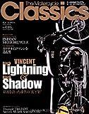 The Motorcycle Classics vol.5―大人のためのプレミアムモーターサイクルマガジン (ヤエスメディアムック323)