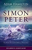 Simon Peter Children's Leader Guide: Flawed but
