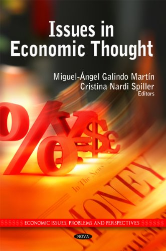 Issues in Economic Thought (Economic Issues, Problems and Perspectives)