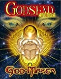 Godsend Agenda: God-Maker
