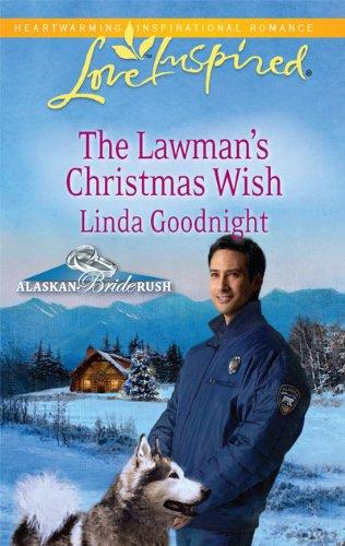 Read Online The Lawman's Christmas Wish (Alaskan Bride Rush) ebook