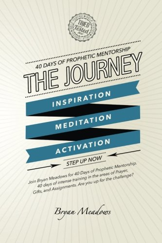 The Journey: 40 Days of Prophetic Mentorship