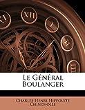 Le Général Boulanger, Charles Henri Hippolyte Chincholle, 1178761592