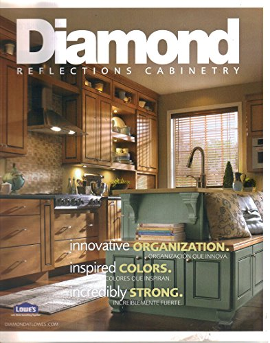 Diamond Reflections Cabinetry, Lowe's, 2009 Sales Brochure Catalog