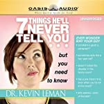 7 Things He'll Never Tell You but You Need to Know | Kevin Leman