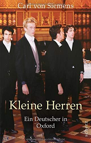 Kleine Herren: Ein Deutscher in Oxford