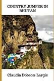 Country Jumper in Bhutan