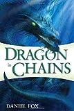 Dragon in Chains, Daniel Fox, 0345503058