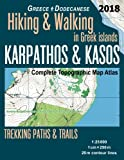 Karpathos & Kasos Complete Topographic Map Atlas 1:25000 Greece Dodecanese Hiking & Walking in Greek Islands Trekking Paths & Trails: Trails, Hikes & Map (Travel Guide Hiking Trail Maps)