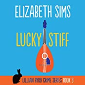 Lucky Stiff: Lillian Byrd Crime Series, Book 3 | Elizabeth Sims