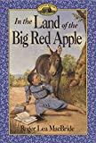 img - for In the Land of the Big Red Apple (Little House Sequel) book / textbook / text book
