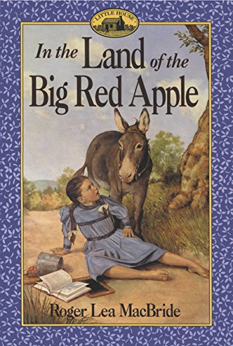 In the Land of the Big Red Apple (Little House (Big Red Farm)