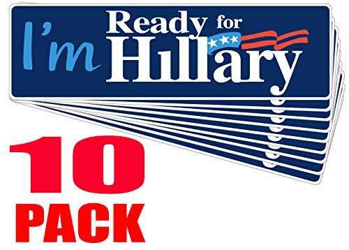 (TEN Pack BUMPER STICKERS: I'm Ready For Hillary. Wholesale Priced Vinyl . Clinton Democrat Election)