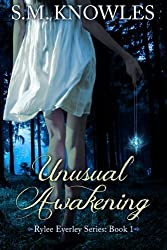 Unusual Awakening (Rylee Everley Series) (Volume 1)