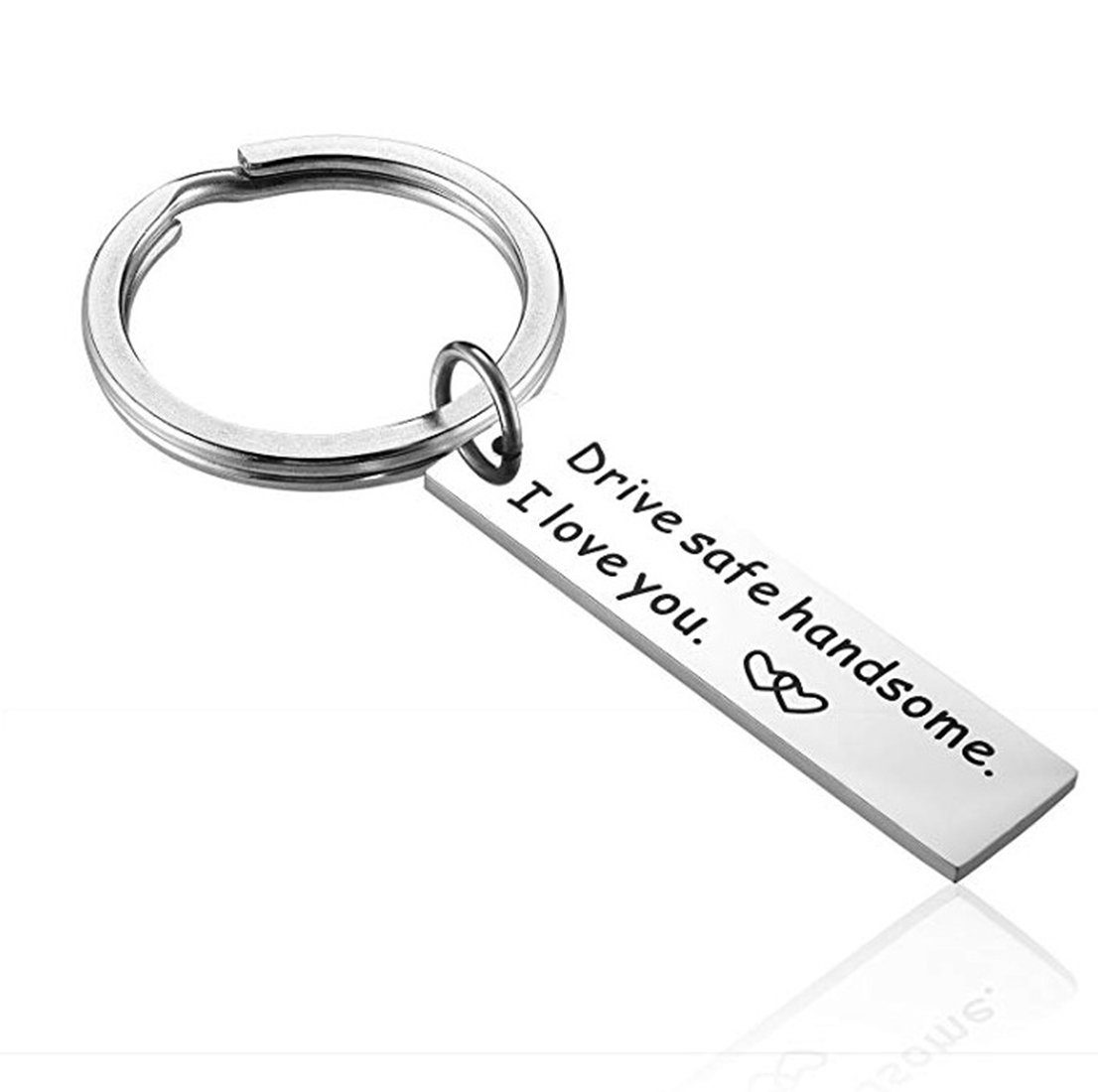 WYLSY Drive Safe Keychain Handsome I Love You Car Trucker Husband gift for Boyfriend Husband Dad Valentines Day Christmas Day Stocking Suffer Gift Drive safe handsome, I love you
