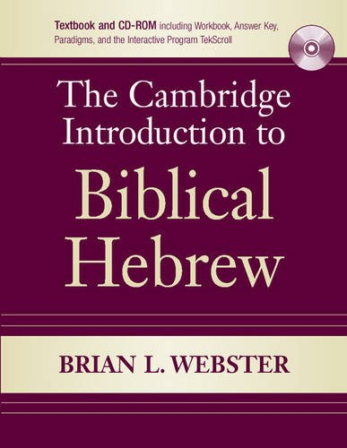 The Cambridge Introduction to Biblical Hebrew Paperback with CD-ROM by Brand: Cambridge University Press