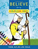 Believe Coloring Book: Think, Act, Be Like Jesus