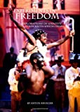 Experiments in Freedom: Explorations of Identity in New South African Drama, Anton Krueger, 1443814253