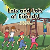Lots and Lots of Friends!, Deb Hovanec, 1479762083