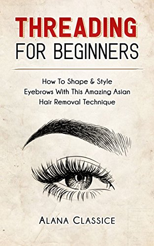 Eyebrow Threading For Beginners: How To Shape & Style Eyebrows With This Amazing Asian Hair Removal Technique