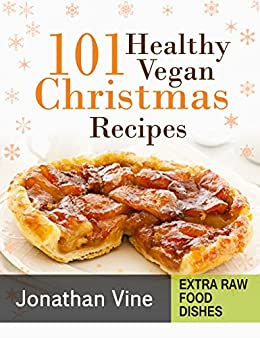 Cookbook 101 healthy vegan christmas recipes quick easy vegan cookbook 101 healthy vegan christmas recipes quick easy vegan recipes book 2 forumfinder Image collections