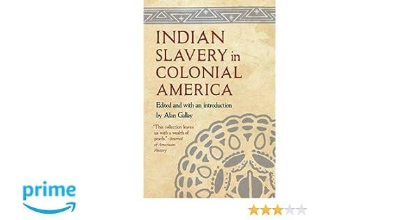 n slavery in colonial america alan gallay  n slavery in colonial america alan gallay 9780803268494 com books