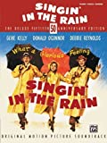 Singin' in the Rain Deluxe 50th Anniversary Edition: Piano/Vocal/Chords by Staff, Alfred Publishing (2007) Paperback