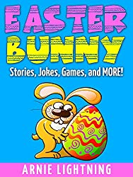 Books for Kids: Easter Bunny! (Easter Bedtime Stories for Kids Ages 3-10): Kids Books - Bedtime Stories For Kids - Easter Stories - Children's Books - ... Books for Children) (English Edition)